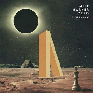 Mile Marker Zero – The Fifth Row