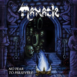 Manacle – No Fear to Persevere