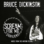 Bruce Dickinson - Scream For Me Sarajevo Soundtrack