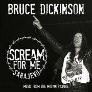 Bruce Dickinson - Scream For Me Sarajevo Soundtrack