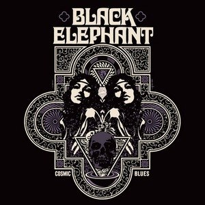 Black Elephant – Cosmic Blues