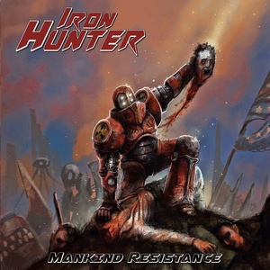 Iron Hunter – Mankind Resistance