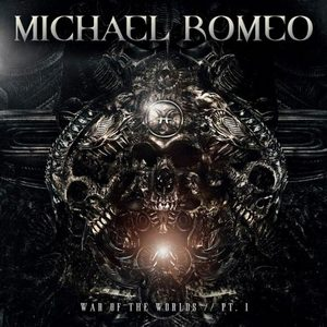 Michael Romeo – War of the Worlds Part 1