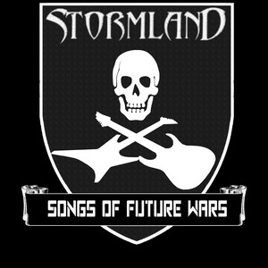 Stormland - Songs Of Future Wars