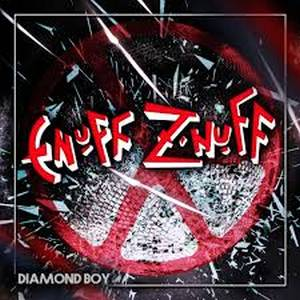 Enuff Z' Nuff – Diamond Boy