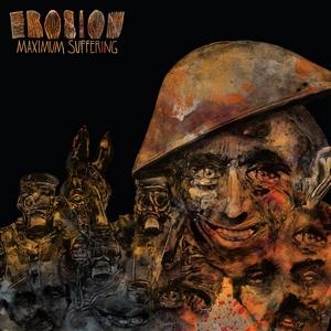 Erosion - Maximum Suffering