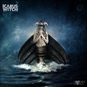 Icarus Witch - Goodbye Cruel World