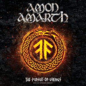 Amon Amarth - The Pursuit Of Vikings: Live At Summer Breeze