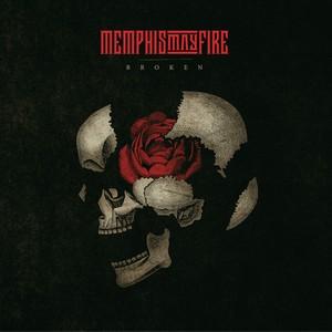 Memphis May Fire - Broken
