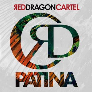Red Dragon Cartel – Patina