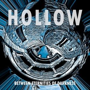 Hollow - Between Eternities Of Darkness