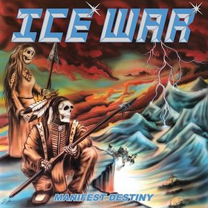 Ice War – Manifest Destiny