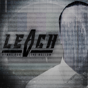 Leach - Hymns for the Hollow