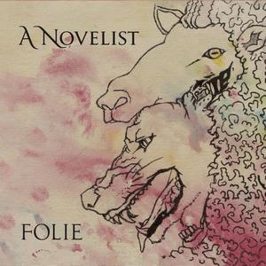 A Novelist - Folie
