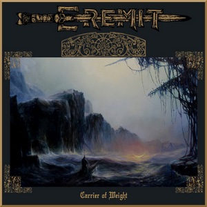 Eremit – Carrier of Weight