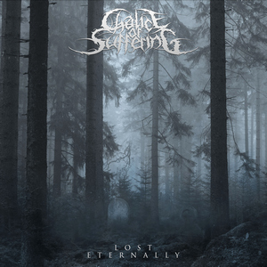 Chalice Of Suffering - Lost Eternally