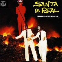 Various Artists – Santa is Real (The Enemies List Christmas Album)
