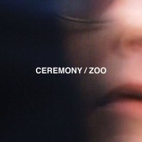 Ceremony – Zoo