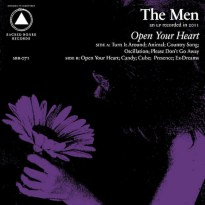The Men – Open Your Heart