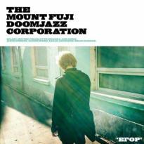 The Mount Fuji Doomjazz Corporation – Egor