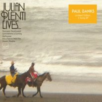 Paul Banks – Julian Plenti Lives…