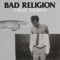 Bad Religion – True North