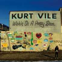 Kurt Vile – Wakin on a Pretty Daze