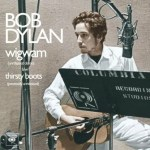 Bob Dylan - Wigwam - Thirsty Boots