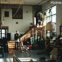 Rival Schools – Found