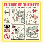 Future Of The Left – How To Stop Your Brain In An Accident