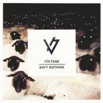 Voltage – Ain't Nothing