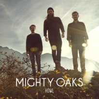 Mighty Oaks – Howl