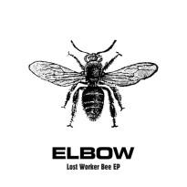 Elbow – Lost Worker Bee EP