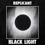 Replicant - Black Light