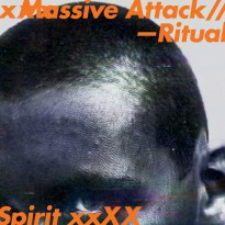 Massive Attack – Ritual Spirit