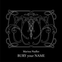 Marissa Nadler – Bury Your Name