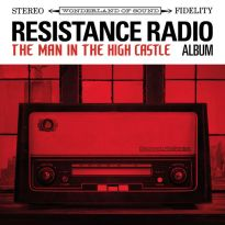Various Artists – Resistance Radio: The Man In The High Castle Album