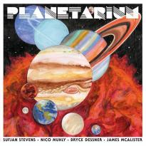 Sufjan Stevens, Nico Muhly, Bryce Dessner & James McAlister – Planetarium