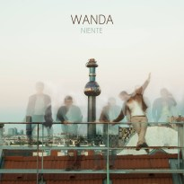 Wanda – Niente