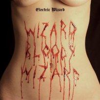 Electric Wizard – Wizard Bloody Wizard