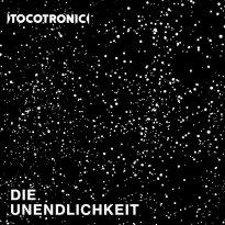 Tocotronic – Die Unendlichkeit