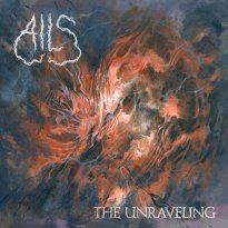 Ails – The Unraveling