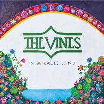 The Vines – In Miracle Land