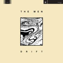 The Men – Drift