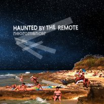 Haunted by the Remote – Neoromancer