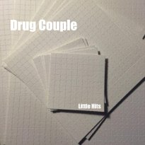 Drug Couple – Little Hits