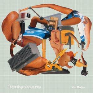 The Dillinger Escape Plan - Miss Machine