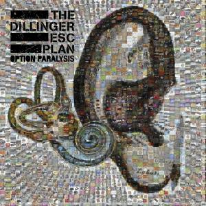 The Dillinger Escape Plan - Option Paralysis