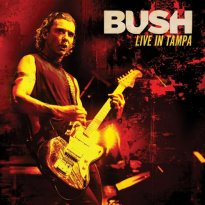 Bush – Live in Tampa