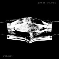 Spotlights – Wave of Mutilation